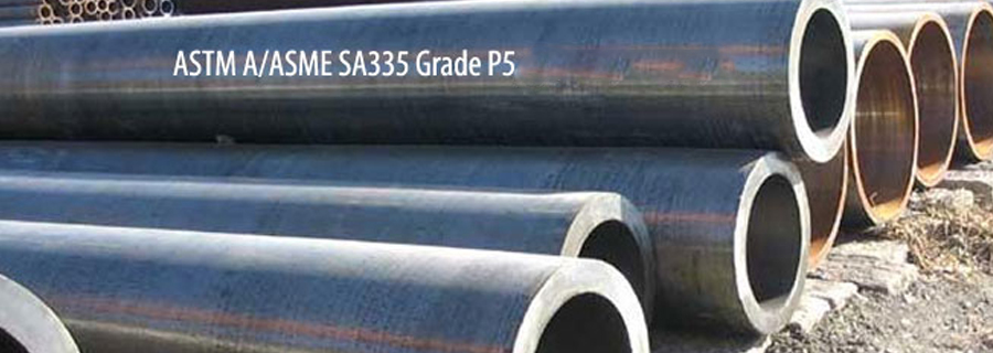 ASME SA / ASTM A335 P5 Alloy Steel Pipes